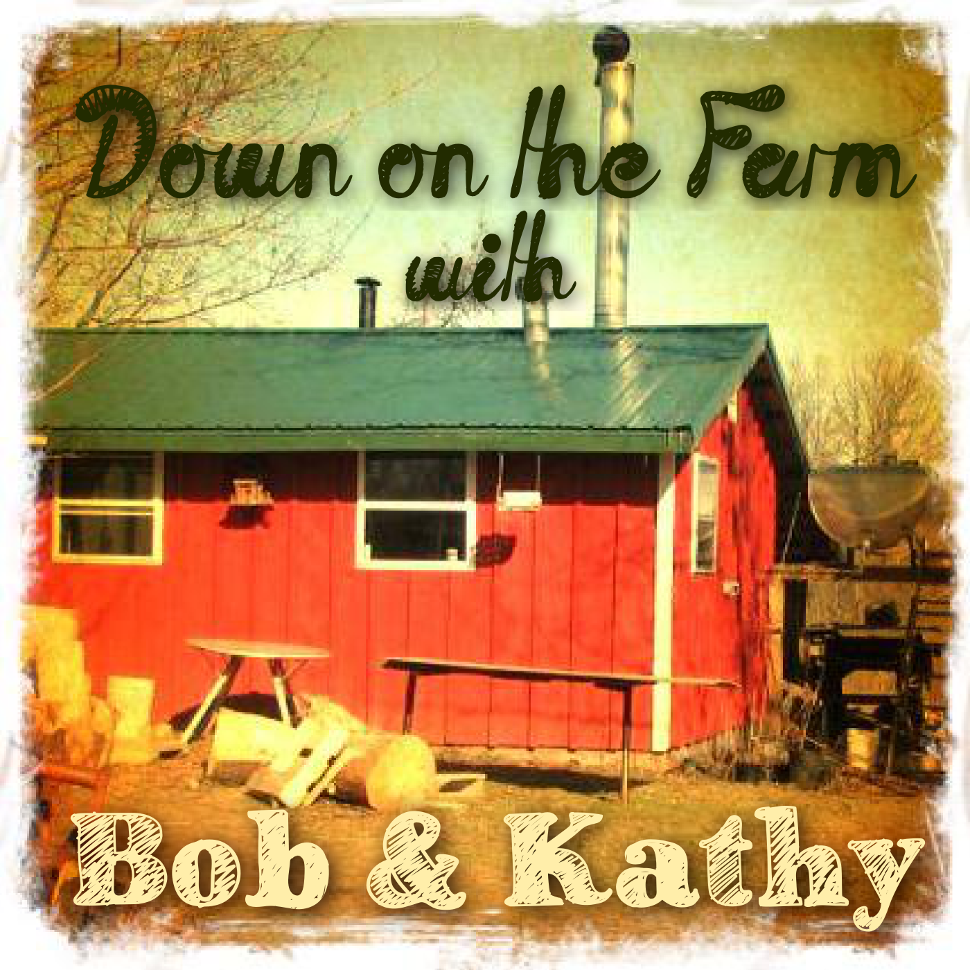 Down on the Farm with Bob & Kathy - Orleans Radio