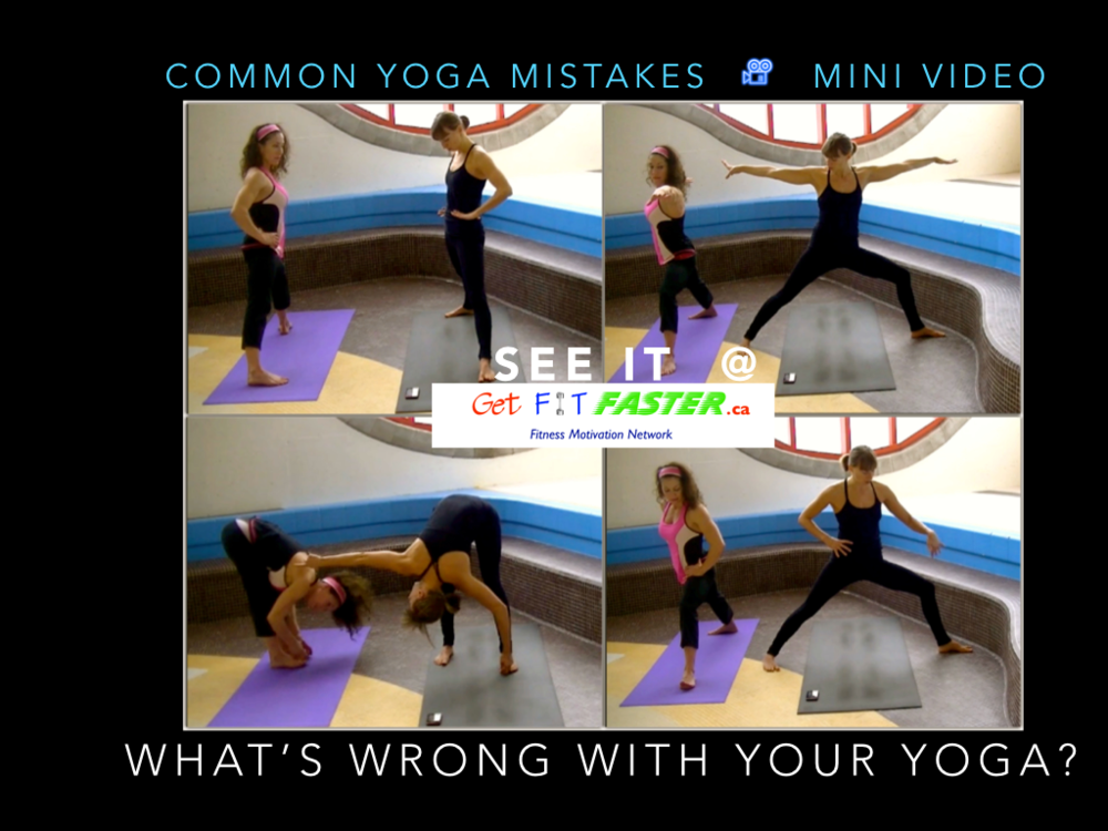 Common Yoga Mistakes - mini-video-Do This Not That -GetFitFaster.ca.png
