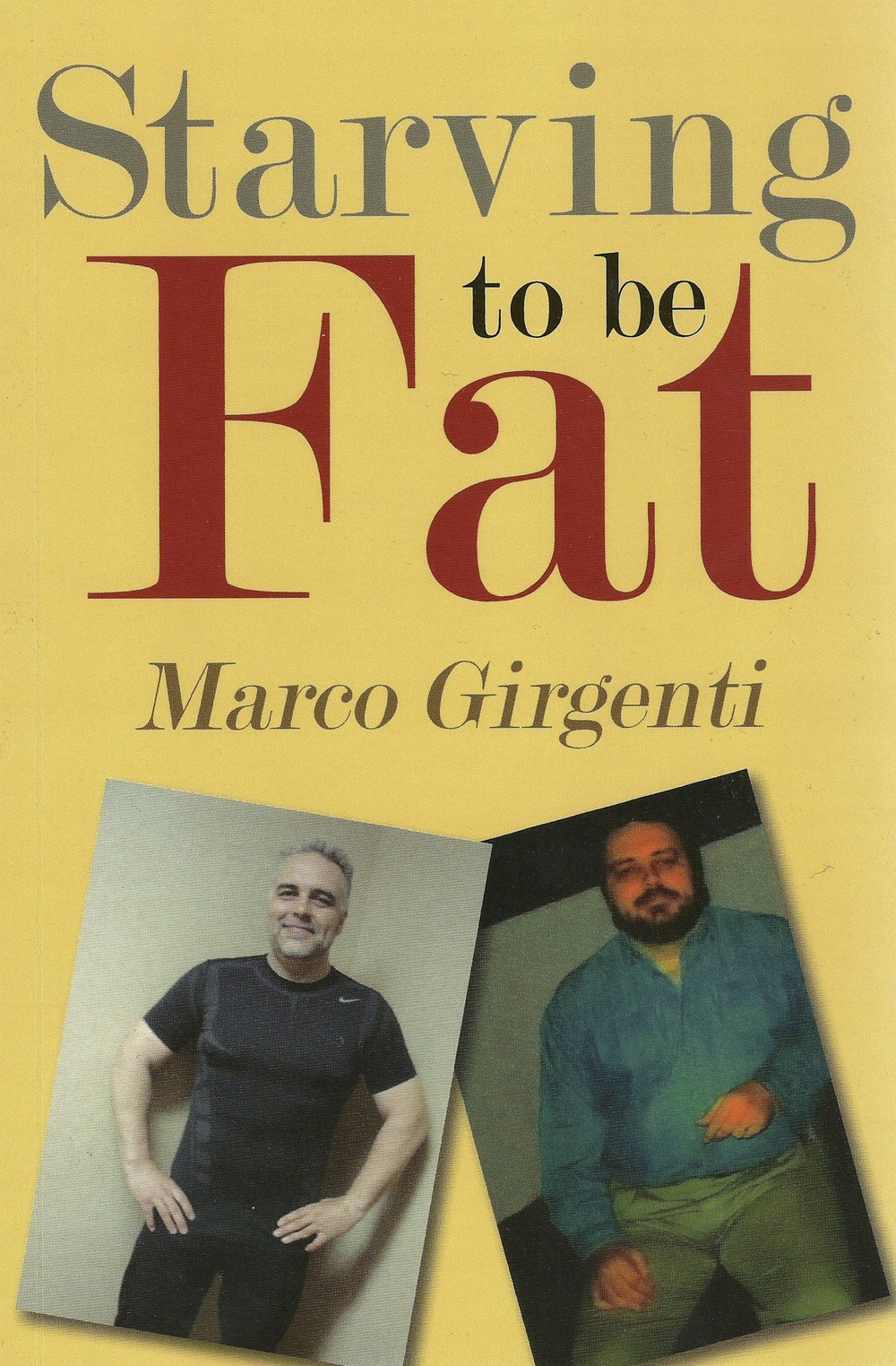 STARVING TO BE FAT - A free chapter from Marco's 100 Lb. weight loss journey. PDF download.