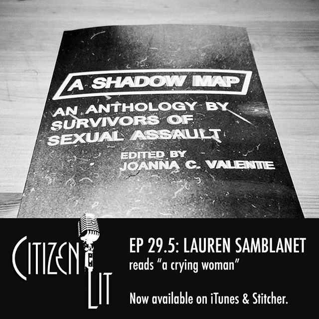 "ICYMI, this week's microcast features @laurensamblanet reading ""a crying woman,"" from A Shadow Map (edited by @joannacvalente and published by @ccm.press). #nowplaying #podcast"