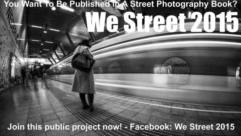 We street 2015 a public street photography book project for you