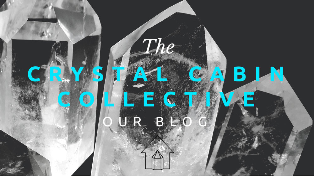 Welcome to Our Blog - The Crystal Cabin Collective  Check out what's new at Crystal Cabin!