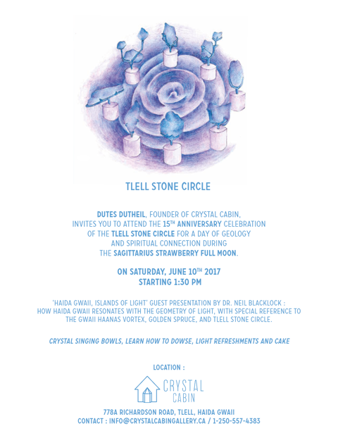 Tlell Stone Circle 15 Year Anniversary Celebration