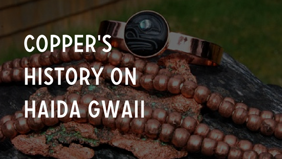 Copper's History on Haida Gwaii