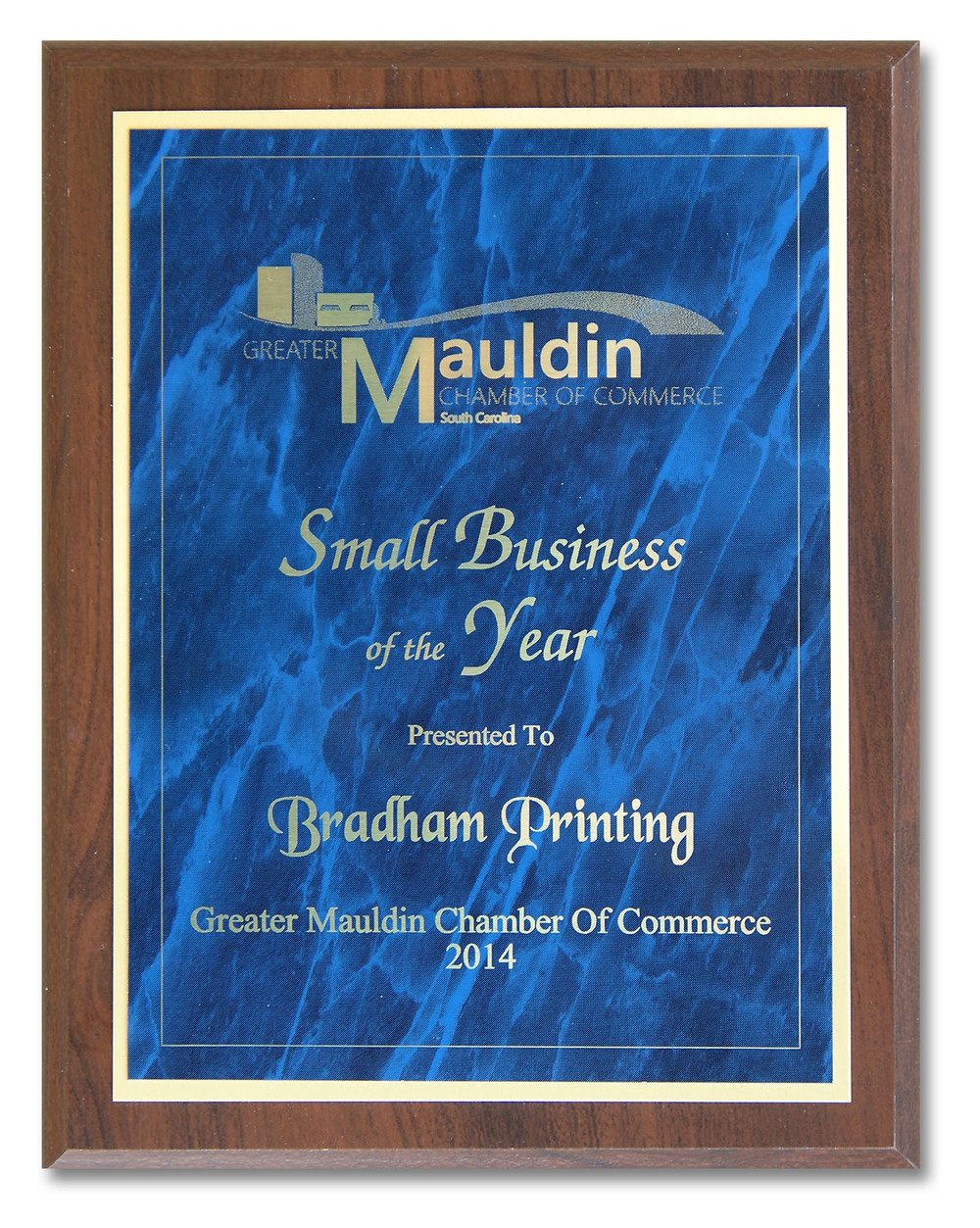 Bradham Printing & Signs received the Greater Mauldin Chamber of Commerce Small Business of the Year Award for 2014.