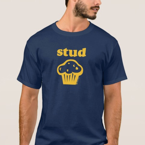 Original Stud Muffin T-shirt