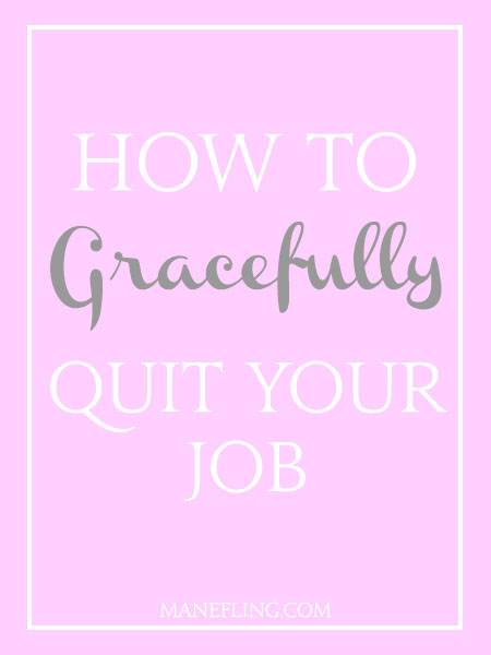 how to gracefully quit your job