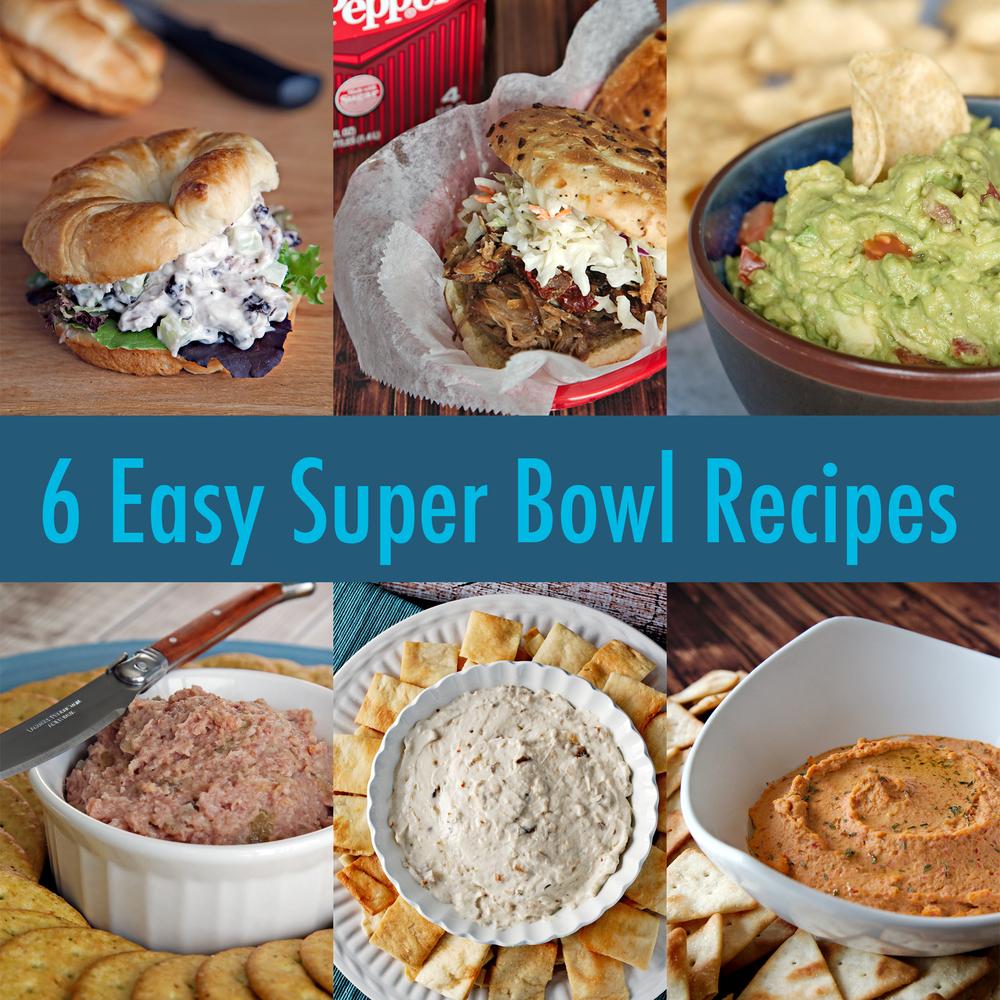 6 Easy Super Bowl Recipes