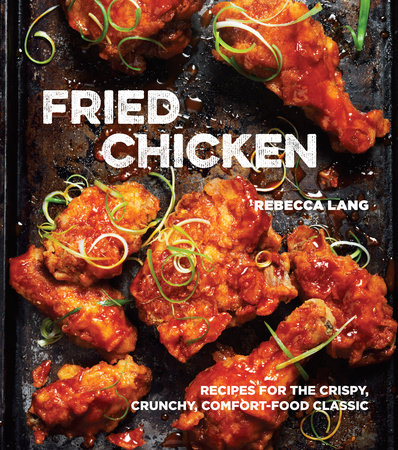 Book Review: Fried Chicken by Rebecca Lang