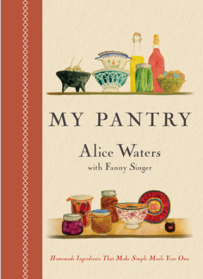 Book Review: My Pantry by Alice Waters
