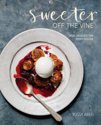 Book Review: Sweeter Off the Vine by Yossy Arefi