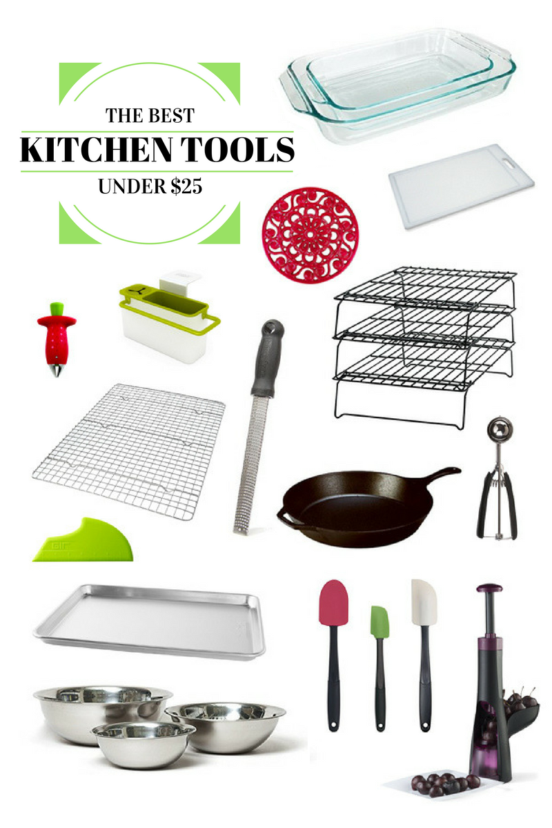 The Best Kitchen Tools Under $25 | Not Starving Yet