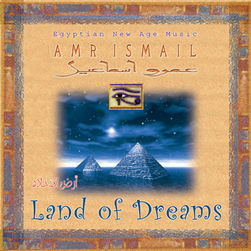 Land of Dreams/Amr Ismail BUY IT