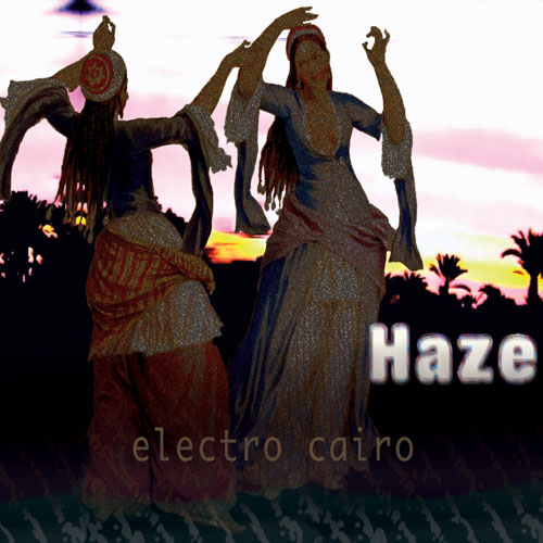 Electro Cairo/  DJ Haze    BUY IT