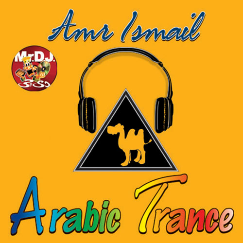 Arabic Trance/  Amr Ismail    BUY IT