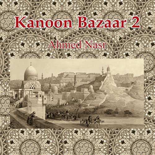 Kanon Bazarr 2 /  Ahmed Nasr   BUY IT