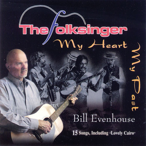 The Folksinger Sings Country Songs (My Past My Hea /  Bill Evenhouse  BUY IT