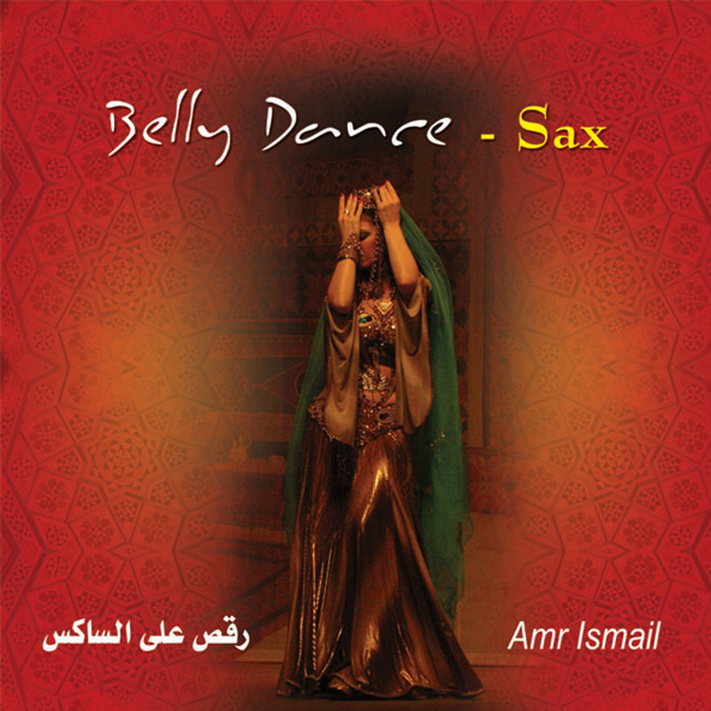 Raks Al Sax/  Amr Ismail     BUY IT