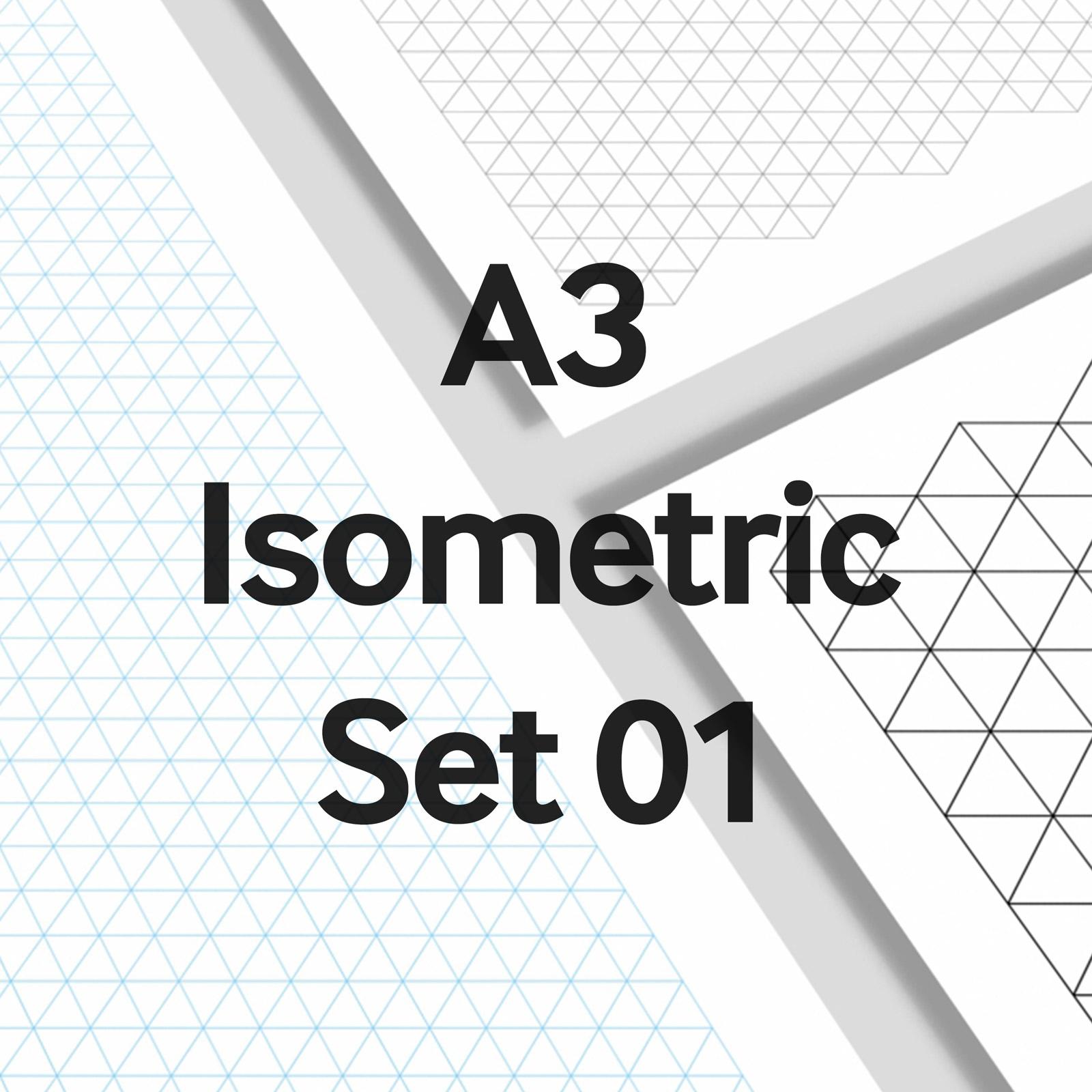 We Love Grids® A3 Isometric Set 01