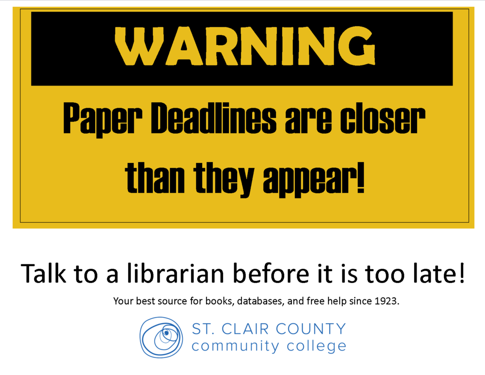 Warning Deadlines sooner than they appear sign.png