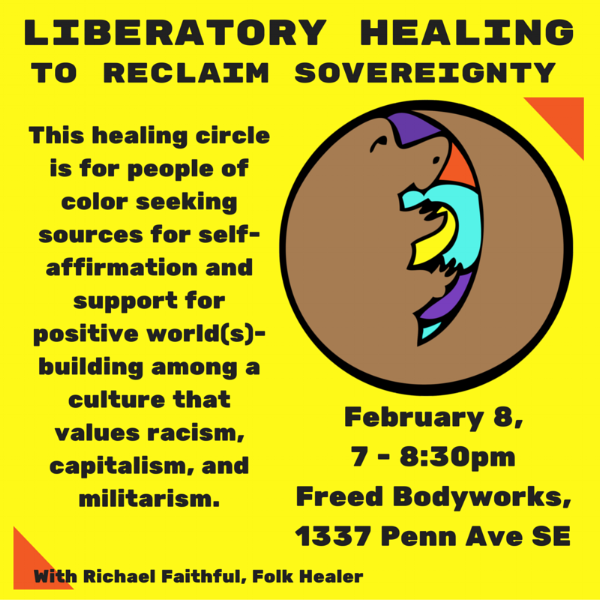 Liberatory Healing Circles (February, March, May, June & July 2016)