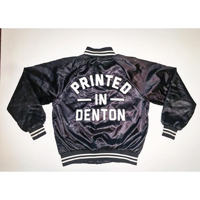 We made these jackets a few weeks ago with our tagline on the back. Are your shirts #printedindenton?