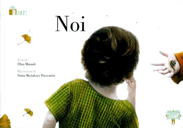 Noi (Us) by Elisa Mazzoli and Sonia Maria Luce Possentini