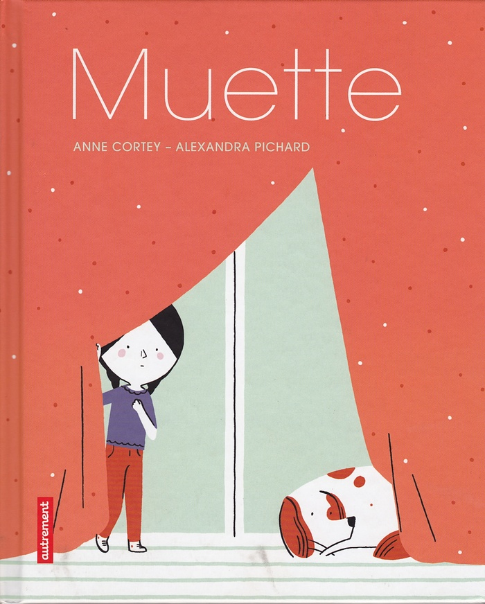 Muette (Speechless) by Anne Cortey and Alexandra Pichard