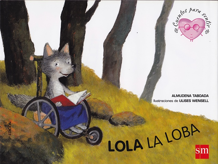 Lola la Loba (Lola the Wolf) by Almudena Taboada and Ulises Wensell
