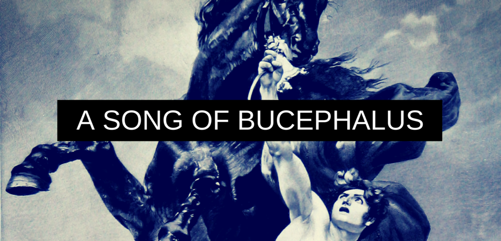 A SONG OF BUCEPHALUS.png