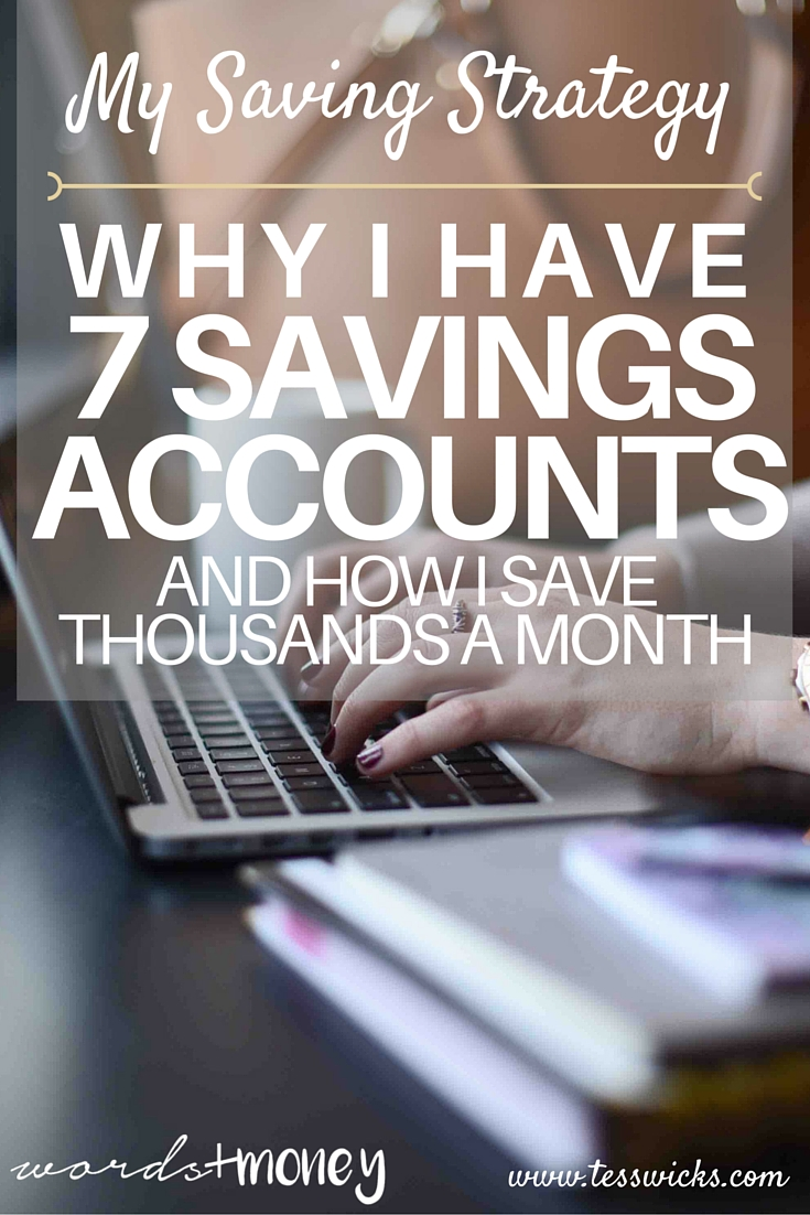 Why I have 7 savings accounts