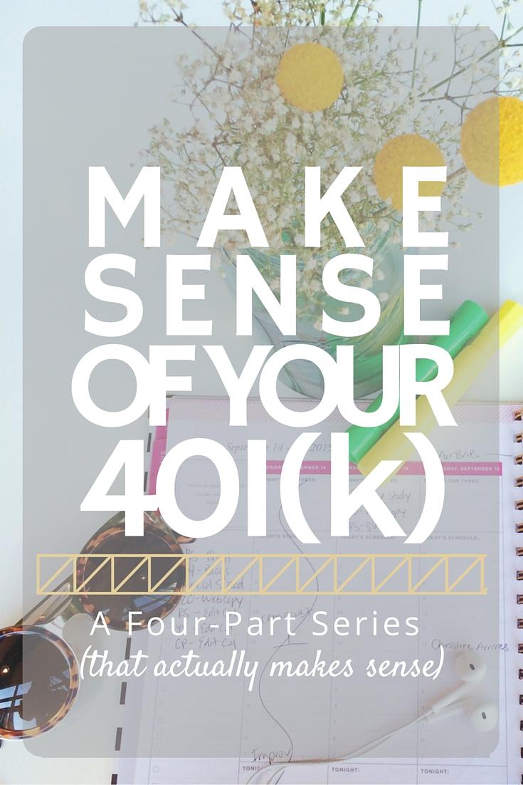 make sense of your 401(k)