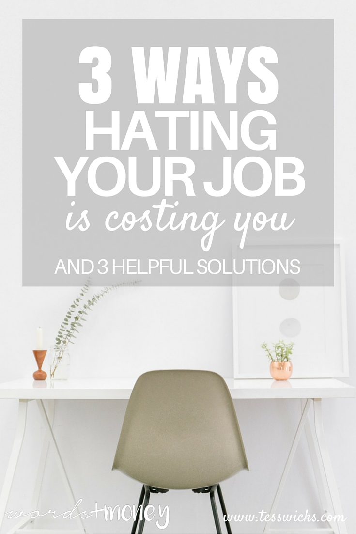 hating your job is costing you