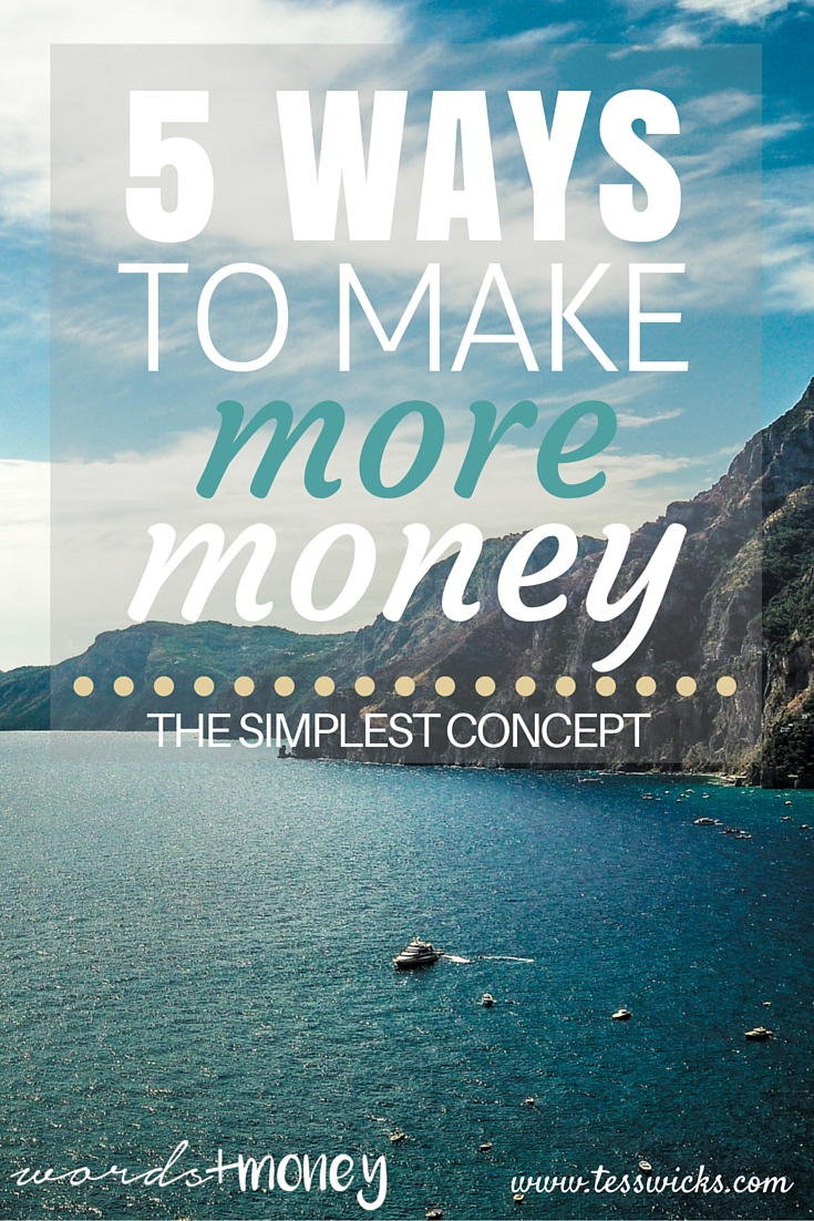5 simple ways to make more money