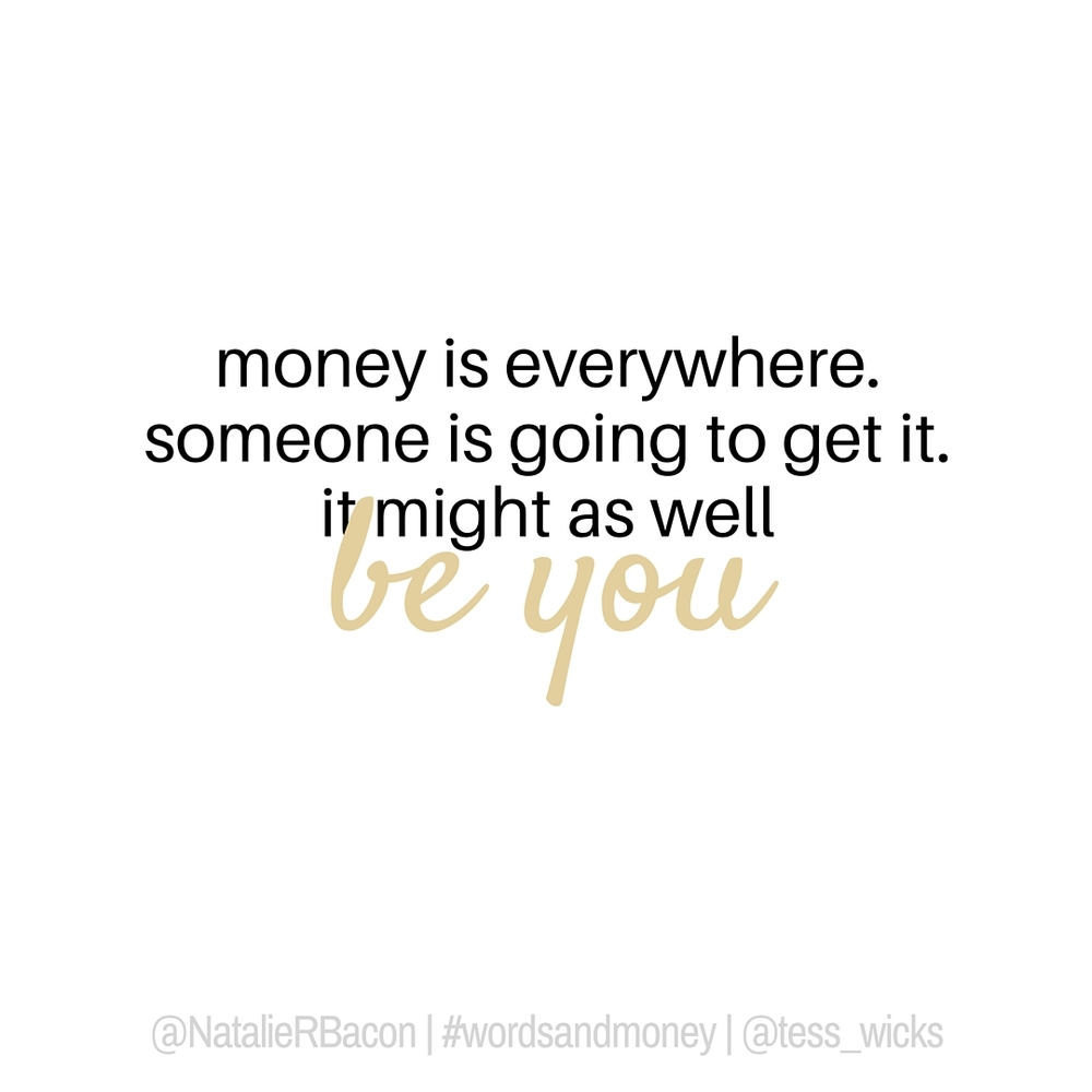 """money is everywhere"" - Financegirl (Natalie Bacon)"