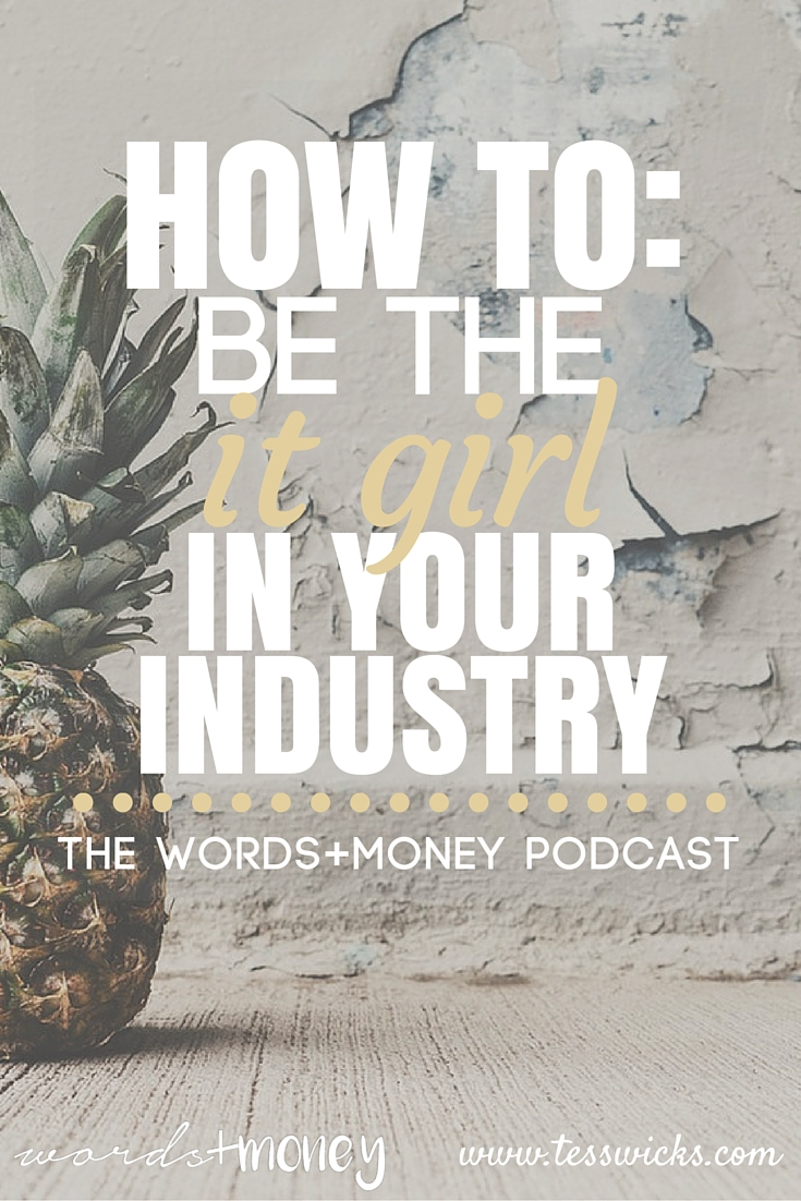 Jessica Nazarali shares her tips on how to be the It Girl in Your Industry on this interview of the Words and Money Podcast