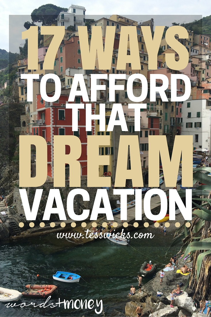 17 ways to afford that dream vacation