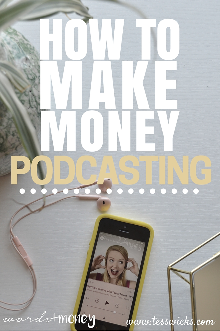9 Ways to Make Money From Your Podcast