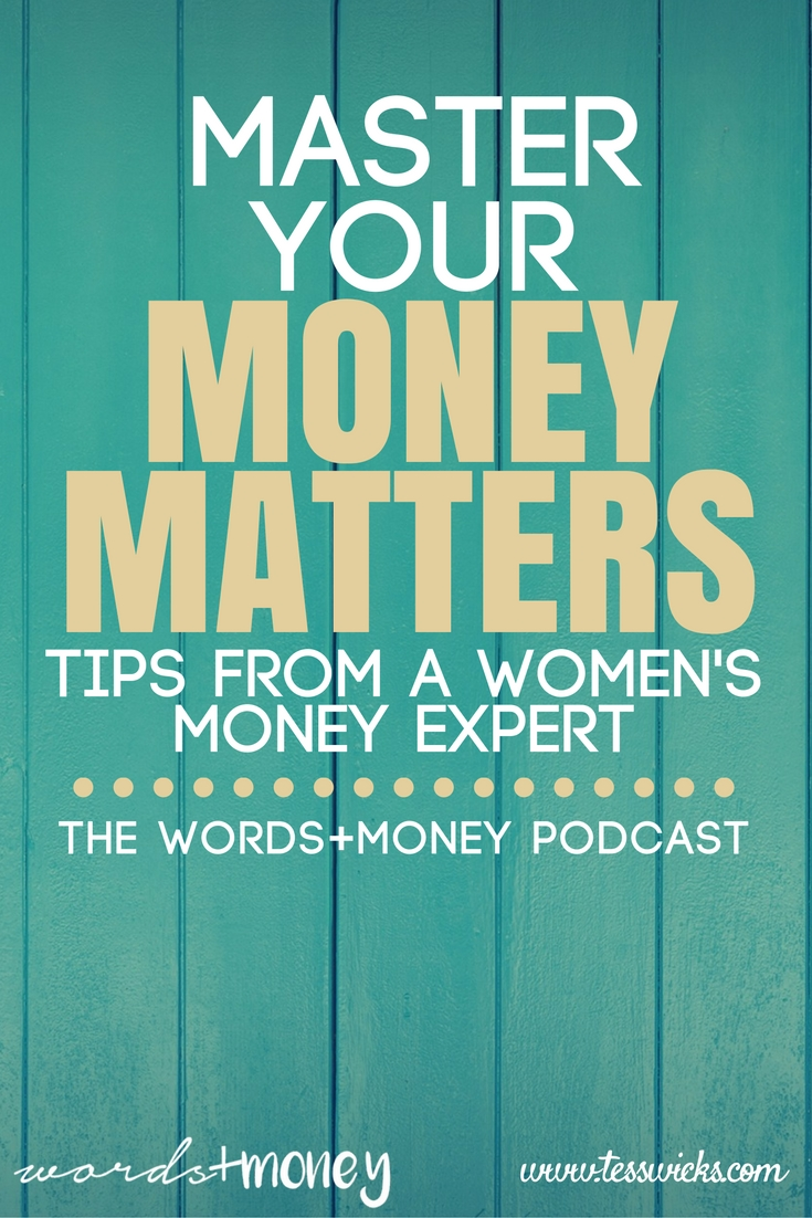 Learn the top tips to master your money matters from a women's finance expert.