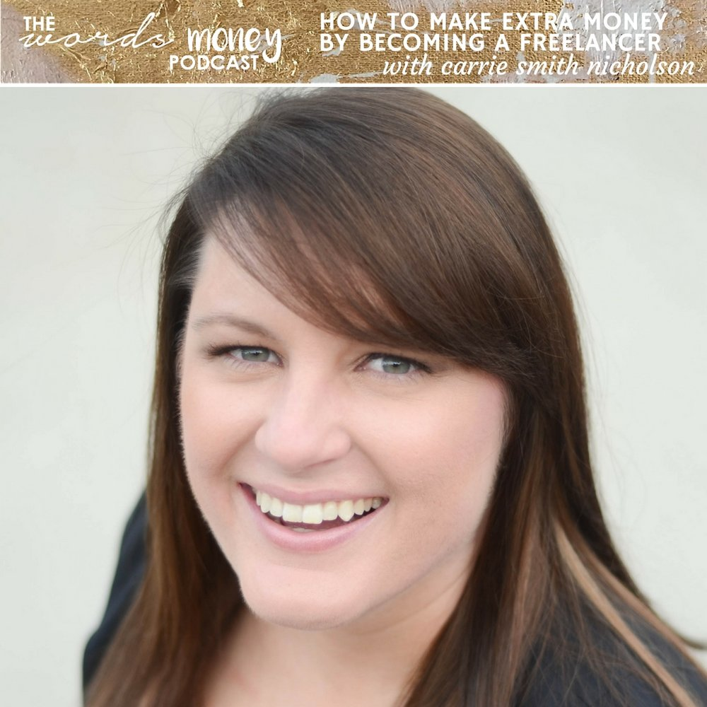 W+M 036: How to Make Extra Money by Becoming a Freelancer with Carrie Smith Nicholson