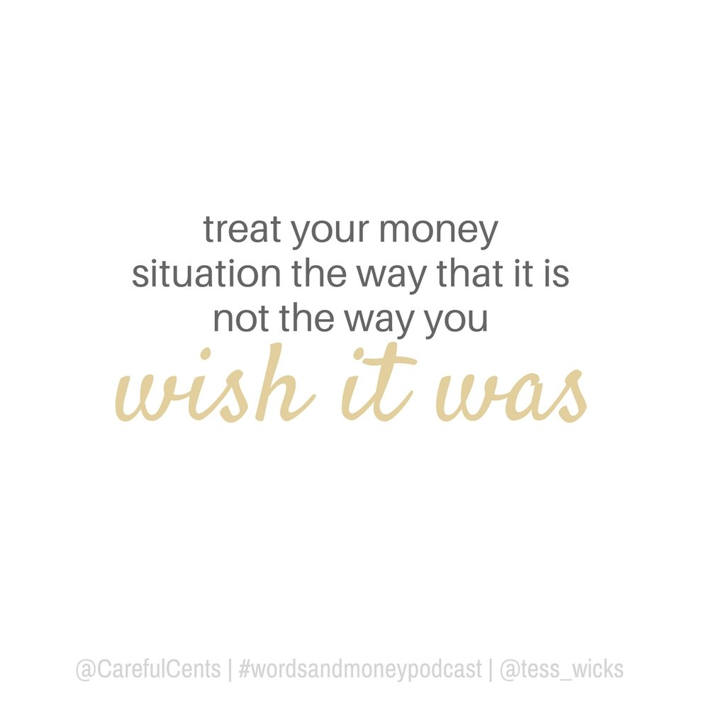 Advice from Carrie Smith Nicholson on the Words and Money Podcast - How to treat your money.