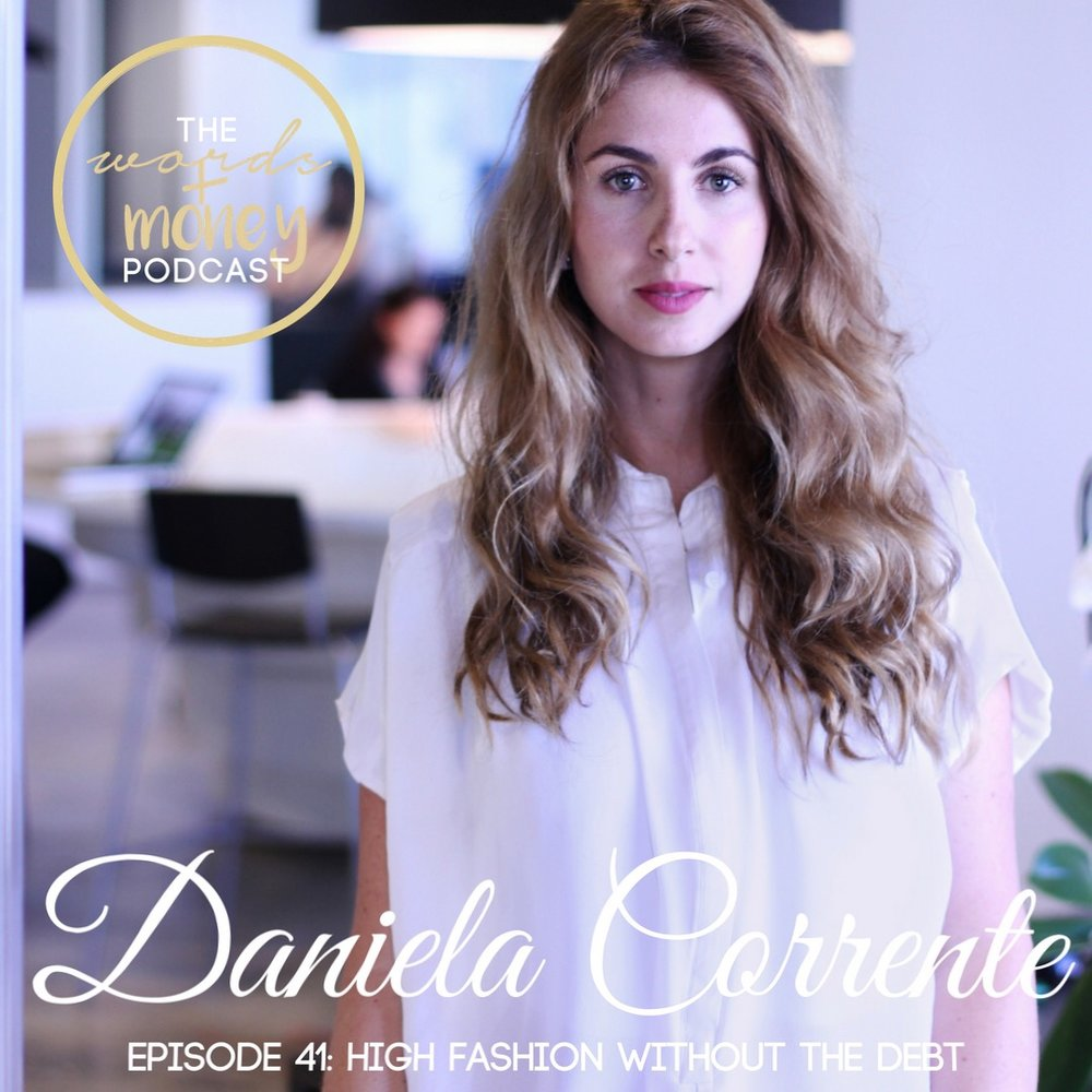 Words and Money Episode 41: High Fashion without the Debt with Reeelit co-founder and CEO, Daniela Corrente