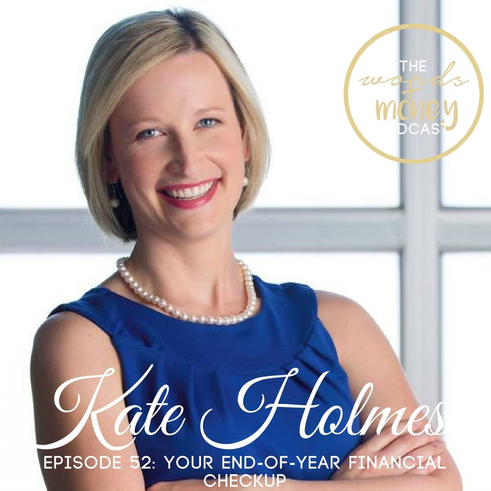 WM 052 Your End-of-Year Financial Checkup with Kate Holmes.jpg