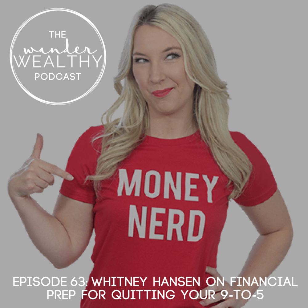 WW 063 Whitney Hansen on Financial Prep to Quit Your 9-to-5-min (1).png