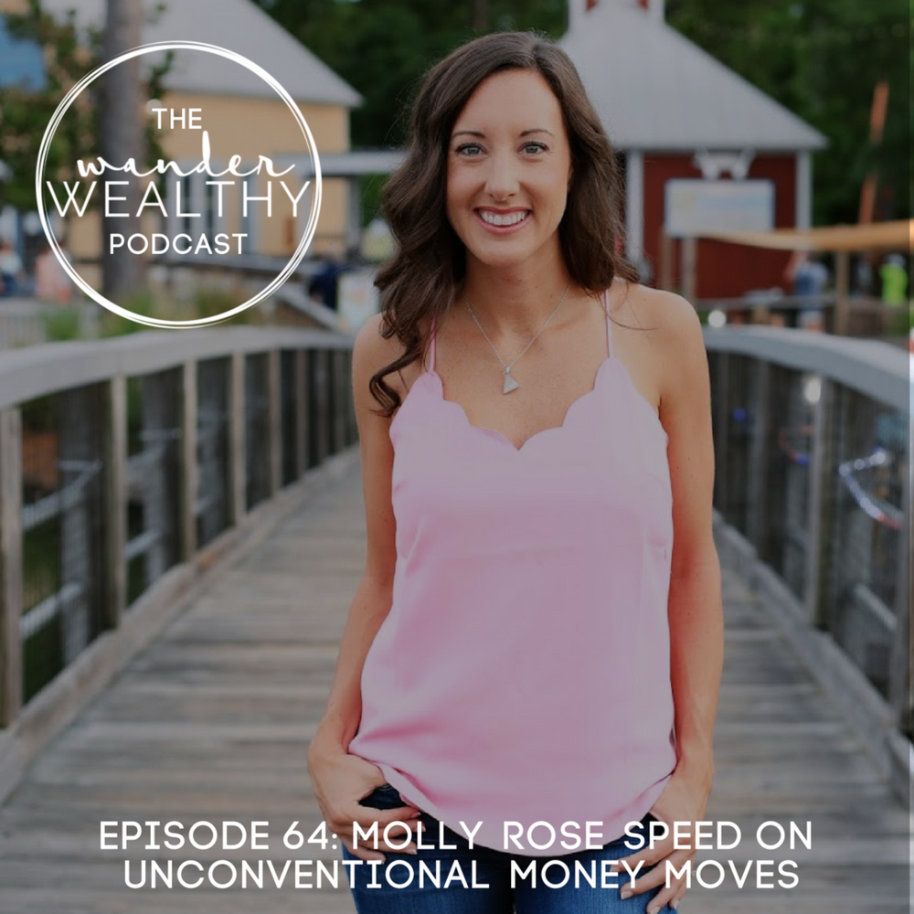 WW 064 Molly Rose Speed on Unconventional Money Moves