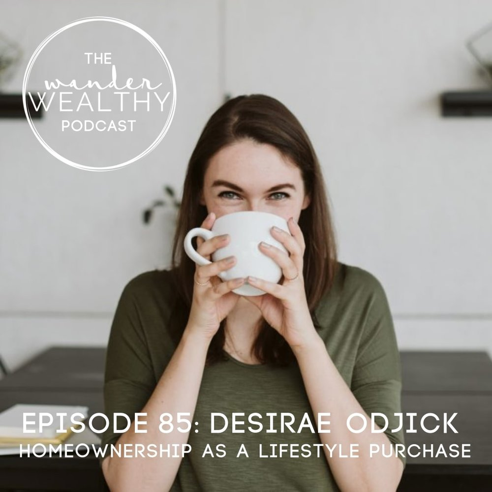 WW085 Homeownership as a Lifestyle Purchase with Desirae Odjick.jpg