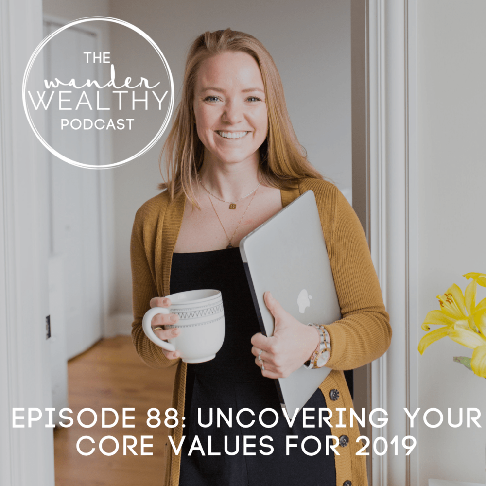 WW088 Uncovering Your Core Values for 2019.png