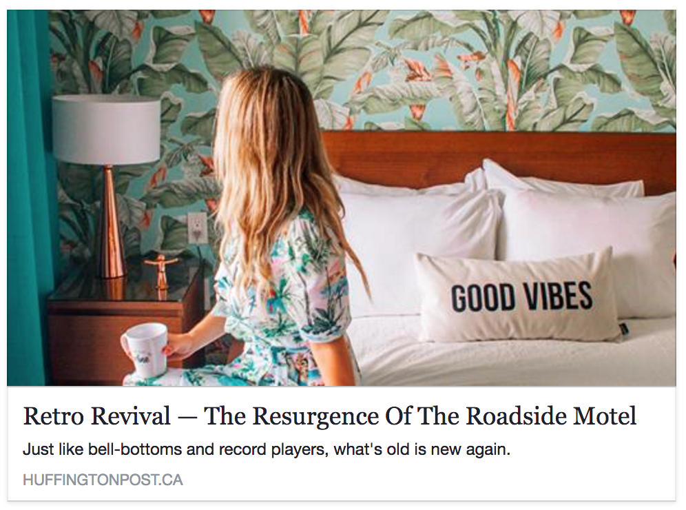 Retro Revival - The Resurgence of the Roadside Motel by Louise Johnson - Huffington Post
