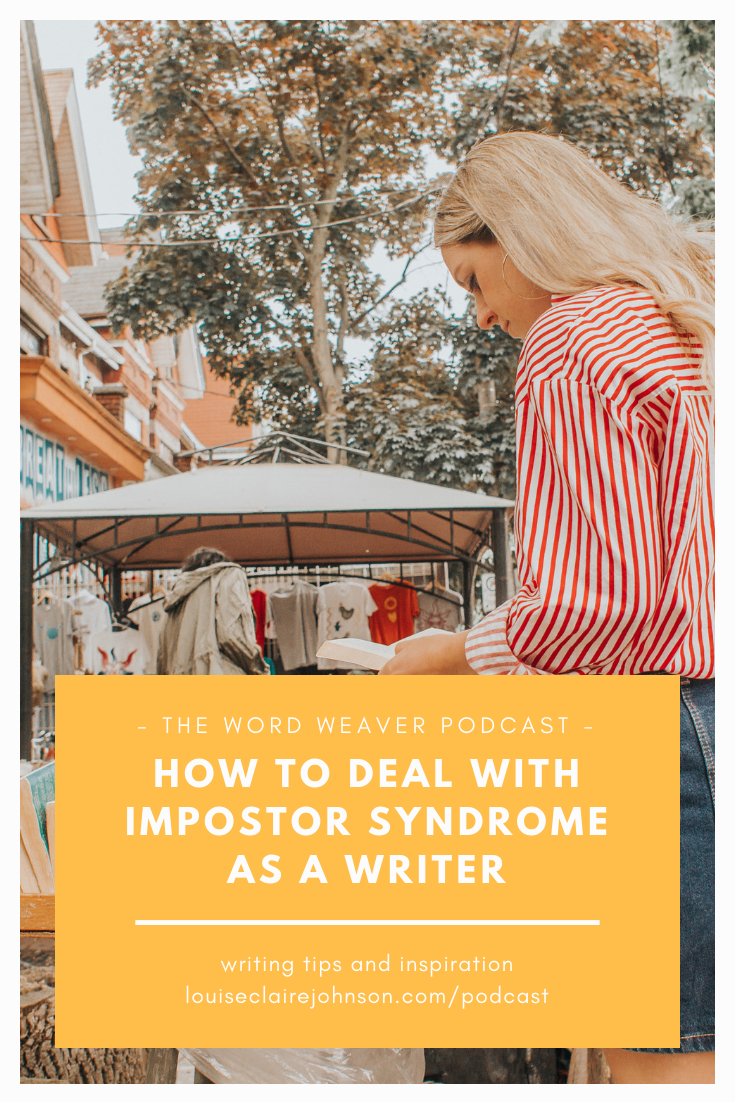 How to Deal with Impostor Syndrome as a Writer - The Word Weaver Podcast.png