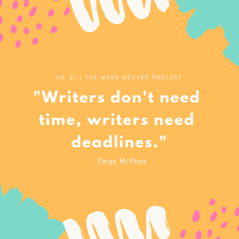 Writing Quote - The Word Weaver Podcast